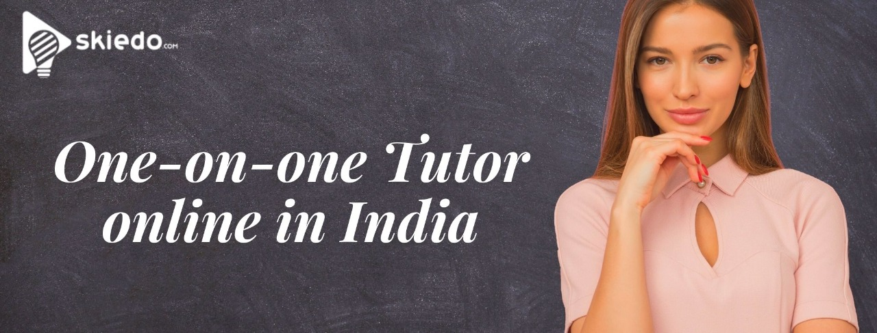 One-on-One Tutor Online in India for all Subjects